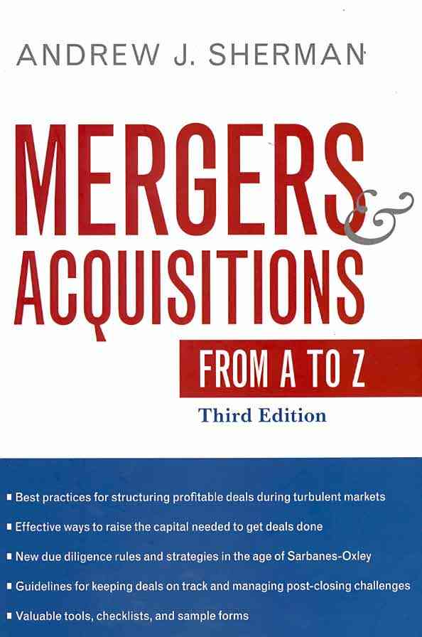 Mergers & Acquisitions from A to Z By Sherman, Andrew J.