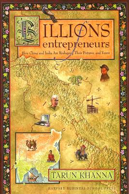 Billions of Entrepreneurs By Khanna, Tarun