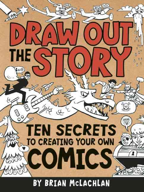 Draw Out the Story By Mclachlan, Brian (ILT)